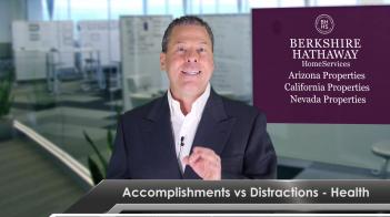 Accomplishment vs Distractions – Health